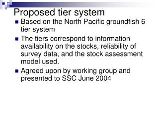 Proposed tier system