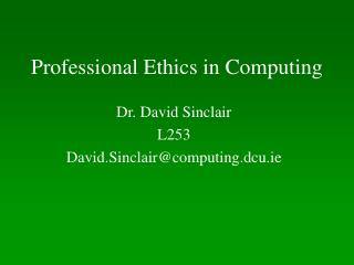 Professional Ethics in Computing