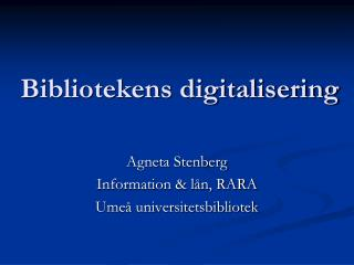 Bibliotekens digitalisering