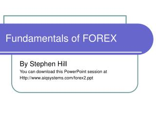 Fundamentals of FOREX