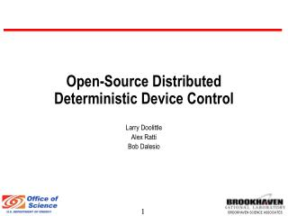Open-Source Distributed Deterministic Device Control