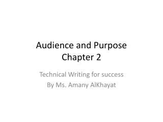 Audience and Purpose Chapter 2