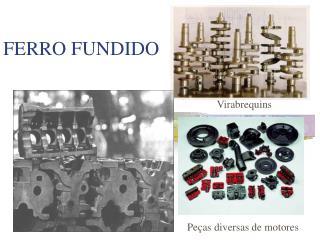 FERRO FUNDIDO
