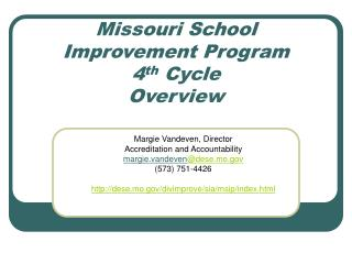 Missouri School Improvement Program  4 th  Cycle Overview