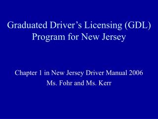Graduated Driver's Licensing (GDL) Program for New Jersey