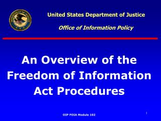 United States Department of Justice Office of Information Policy