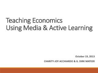 Teaching Economics  Using Media & Active Learning