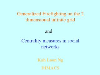 Generalized Firefighting on the 2 dimensional infinite grid