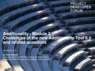 Additionality - Module 2.1 Challenges of the new Additionality Tool 6.0 and related questions