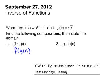 September 27, 2012 Inverse of Functions