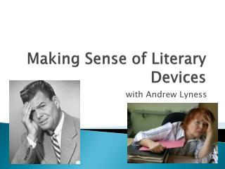 Making Sense of Literary Devices