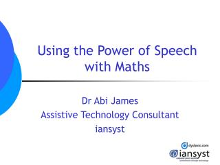 Using the Power of Speech with Maths