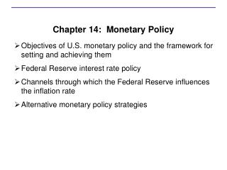 Chapter 14:  Monetary Policy