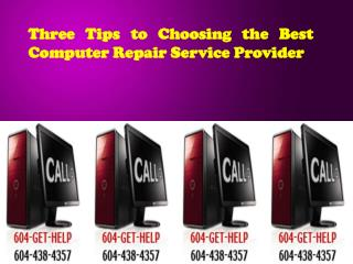 Three Tips to Choosing the Best Computer Repair Service Prov