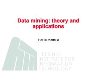 Data mining: theory and applications