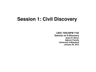 Session 1: Civil Discovery
