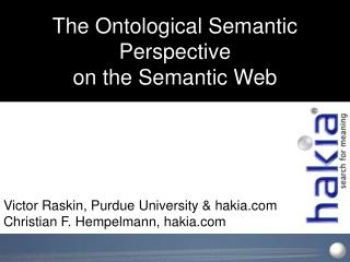 The Ontological Semantic Perspective  on the Semantic Web