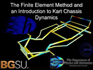 The Finite Element Method and an Introduction to Kart Chassis Dynamics