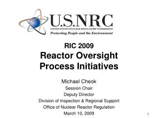 RIC 2009 Reactor Oversight Process Initiatives