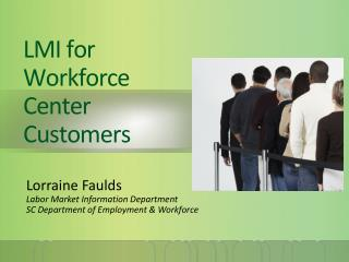 LMI for Workforce Center Customers