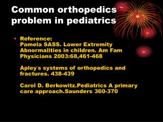Common orthopedics problem in pediatrics
