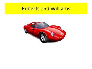 Roberts and Williams