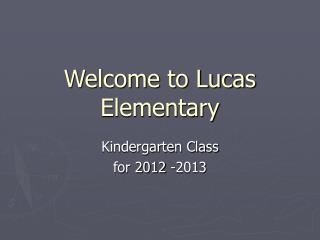 Welcome to Lucas Elementary