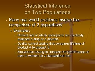 Statistical Inference  on Two Populations