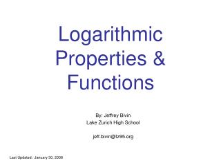 Logarithmic Properties & Functions