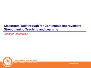 Classroom Walkthrough for Continuous Improvement:  Strengthening Teaching and Learning