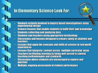 In Elementary Science Look For: