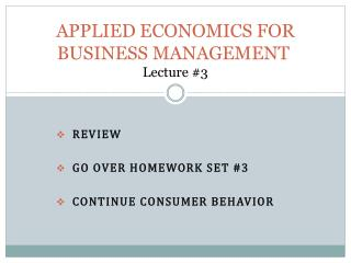 APPLIED ECONOMICS FOR BUSINESS MANAGEMENT  Lecture #3