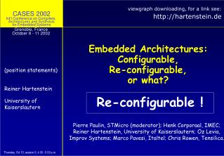 Embedded Architectures: Configurable,  Re-configurable,  or what?