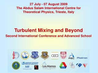 Turbulent Mixing and Beyond Second International Conference and Advanced School