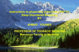 Instructions to physicians prescribing PAP for  Sleep Disordered Breathing