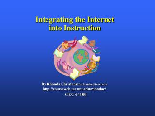 Integrating the Internet               into Instruction