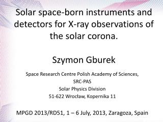 Space Research Centre Polish Academy of Sciences,  SRC-PAS Solar Physics Division