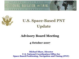 U.S. Space-Based PNT Update