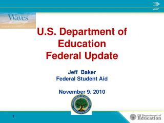 U.S. Department of Education Federal Update