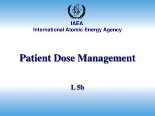 Patient Dose Management
