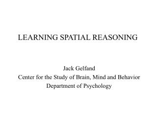 LEARNING SPATIAL REASONING
