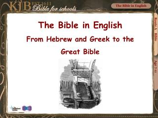 The Bible in English From Hebrew and Greek to the  Great Bible