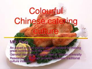 Colourful Chinese catering culture