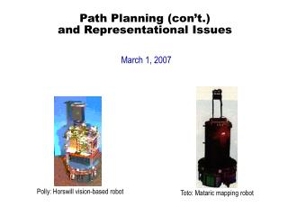 Path Planning (con't.) and Representational Issues