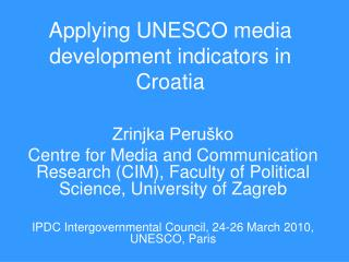 Applying UNESCO media development indicators in Croatia