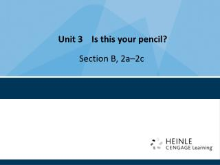 Unit 3    Is this your pencil?