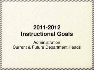 2011-2012 Instructional Goals