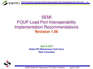 SEMI FOUP-Load Port Interoperability Implementation Recommendations Revision 1.06