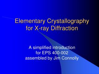 Elementary Crystallography for X-ray Diffraction