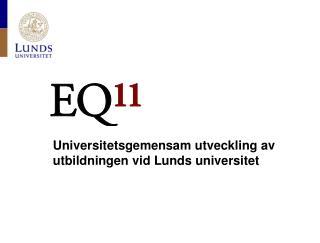 Universitetsgemensam utveckling av  utbildningen vid Lunds universitet
